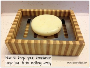 How to keep your soap bar from melting