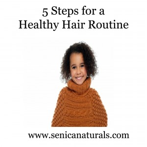 5 Steps for a Healthy Hair Routine