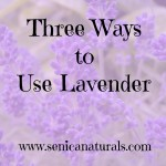 Three Ways to Use Lavender