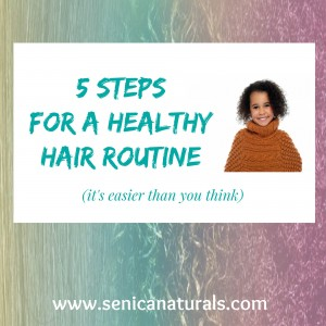 5 Steps healthy hair routine