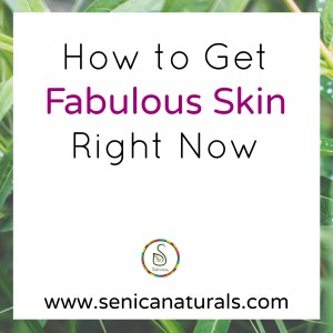 How To Get Fabulous Skin Right Now