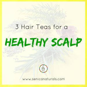 3 Hair Teas for a Healthy Scalp 2000x2000