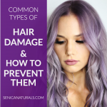 Common Types of Hair Damage & How to Prevent Them
