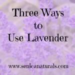 Three Ways to Use Lavender