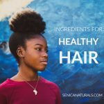 Ingredients for healthy hair curly hair with text