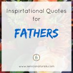 Inspirational Quotes for Fathers